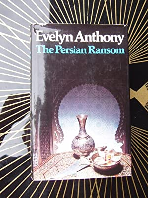 THE PERSIAN RANSOM: ANTHONY Evelyn