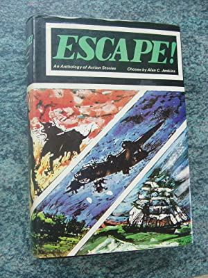 ESCAPE-AN ANTHOLOGY OF ACTION STORIES