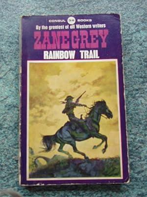 RAINBOW TRAIL: GREY , ZANE