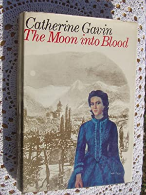 THE MOON INTO BLOOD: GAVIN, Catherine