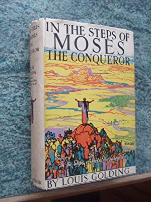 IN THE STEPS OF MOSES THE CONQUEROR