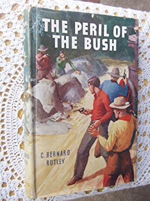 THE PERIL OF THE BUSH