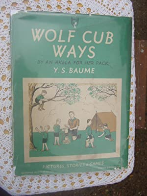 WOLF CUB WAYS BY AN AKELA FOR HER PACK