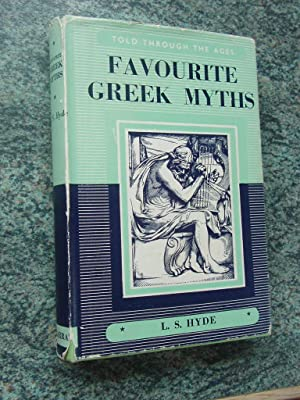 FAVOURITE GREEK MYTHS: LILIAN STOUGHTON HYDE