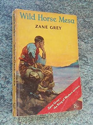 WILD HORSE MESA: GREY , ZANE