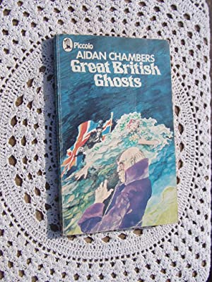 GREAT BRITISH GHOSTS: CHAMBERS, Aiden