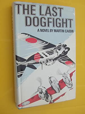 THE LAST DOGFIGHT