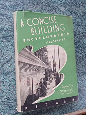 A CONCISE BUILDING ENCYCOPEDIA -ILLUSTRATED