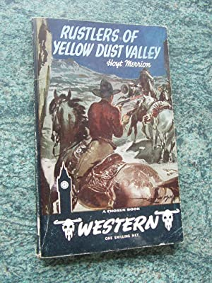 RUSTLERS OF YELLOW DUST VALLEY