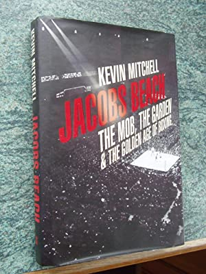 JACOBS BEACH - THE MOB, THE GARDEN: KEVIN MITCHELL