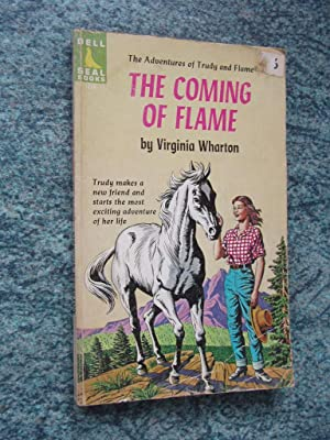 THE COMING OF FLAME - The Adventures of Trudy and Flame
