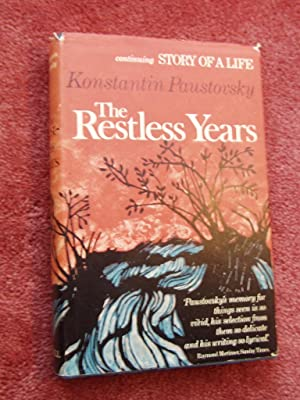 THE RESTLESS YEARS-Continuing Story of a Life