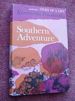 SOUTHERN ADVENTURE - Continuing Story of A Life