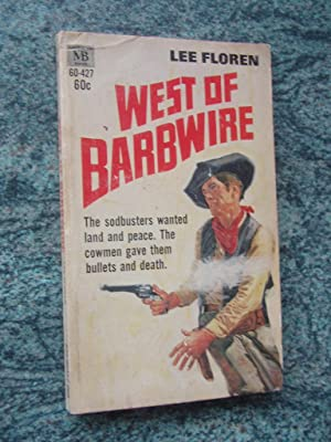 WEST OF BARBWIRE
