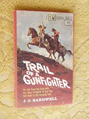 TRAIL OF A GUNFIGHTER