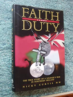 FAITH AND DUTY: NICKY CURTIS MM