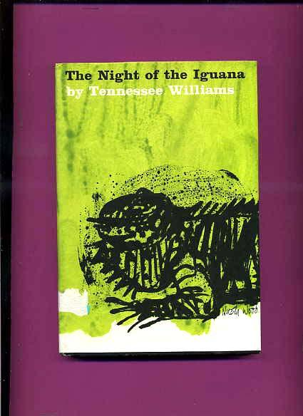 Night Of The Iguana By Tennessee Williams First Edition