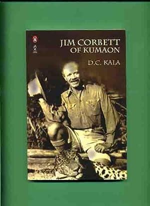 Jim Corbett of Kumaon -: Kala, D.C.