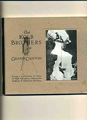 The Kolb Brothers of Grand Canyon -: Suran, William C.