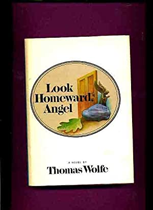Look Homeward Angel (Inscribed by Thomas Wolfe's brother) -: Wolfe, Thomas.
