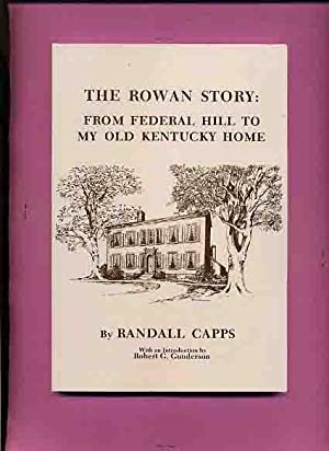 The Rowan Story: From Federal Hill To: Capps, Randall.