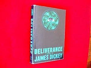 Deliverance - (True 1st edition in DJ): Dickey, James.