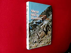Sheep and Sheep Hunting (First Edition in: O'Connor, Jack.