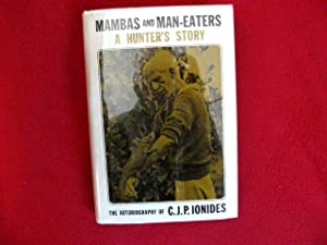 Mambas And Man-Eaters: Ionides, C.J.P.