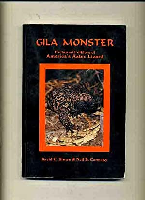 Gila Monster, Facts & Folklore of America's: Brown, David &