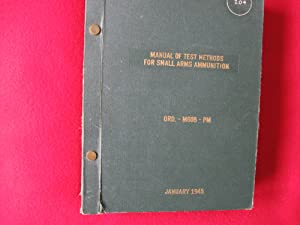 Manual of Test Methods for Small Arms Ammunition: Frankford Arsenal.