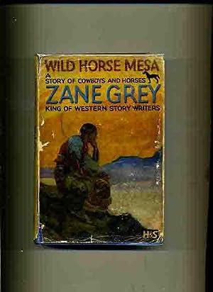 Wild Horse Mesa -: Grey, Zane.