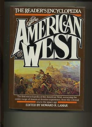 The Reader's Encyclopedia of The American West: Lamar, Howard.