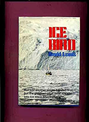 Ice Bird (Sail boating in Antarctica) -: Lewis, David.