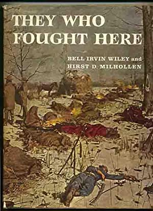 They Who Fought Here -: Wiley, Bell Irvin