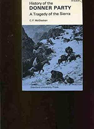 History of the Donner Party, A Tragedy: McGlashan, C.F.