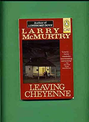Leaving Cheyenne (soft cover) -: McMurtry, Larry.