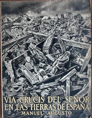 Via Crucis Del Señor En Las Tierras: Augusto, Manuel-