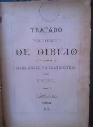 Tratado teorico y practico de dibujo con aplicación a las artes y a la industria. Tomo III. ...