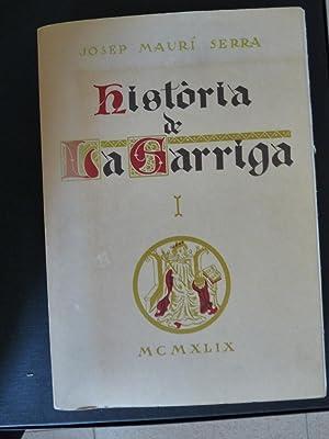 Història de La Garriga. 3 Volúmenes: Maurí Serra, Josep