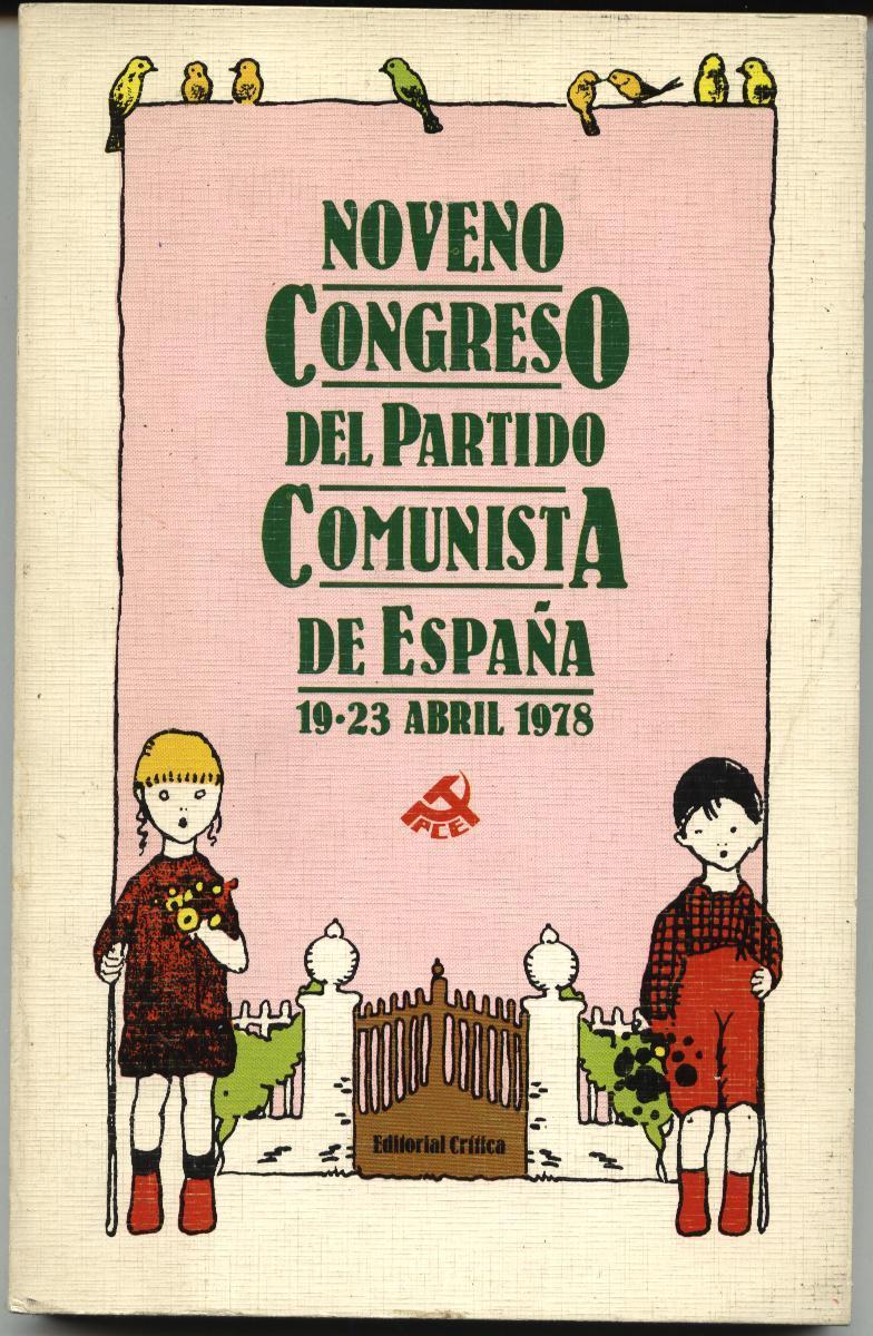 Noveno Congreso del Partido Comunista de España (19-23 abril 1978) - PCE - formato pdf 12782662057