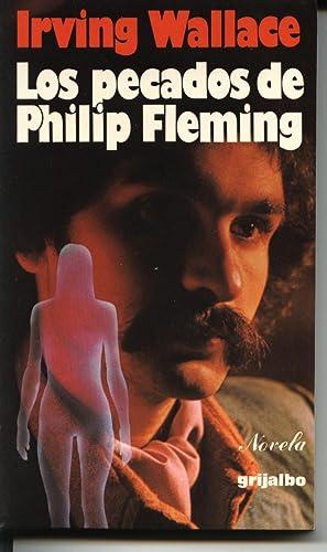 LOS PECADOS DE PHILIP FLEMING (NOVELA SOBRE LA IMPOTENCIA SEXUAL Y LA OBSESIÓN): IRVIN ...