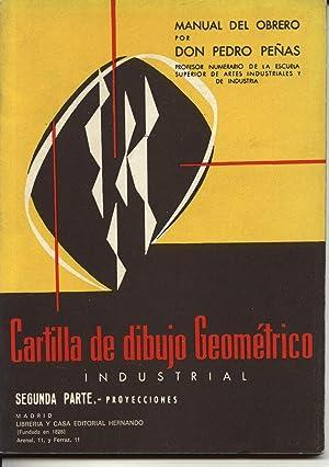 CARTILLA DE DIBUJO GEOMETRICO INDUSTRIAL. SEGUNDA PARTE.: Pedro Peñas