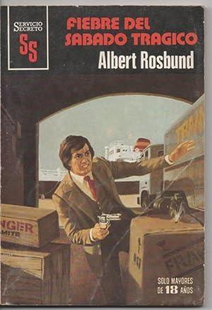 Fiebre del sábado Trágico: Albert Rosbund