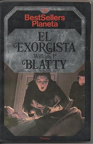 EL EXORCISTA (Llevada al Cine Por William: William P. Blatty