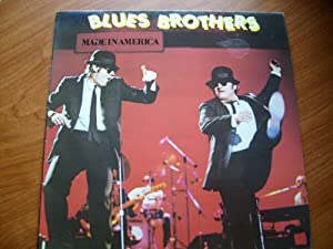 BLUES BROTHERS MADE IN AMERICA