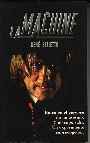 LA MACHINE (NOVELA DE TERROR SOBRE EXPERIMENTO PSÍQUICO): RENÉ BELLETTO