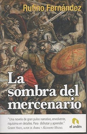 LA SOMBRA DEL MERCENARIO (Abato, El Mercenario: Rufino Fernández
