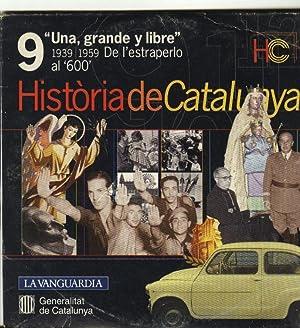 HISTÒRIA DE CATALUNYA CD-ROM Nº 9 LA VANGUARDIA: 1939-1959 DE L ESTRAPERLO AL 600. (...
