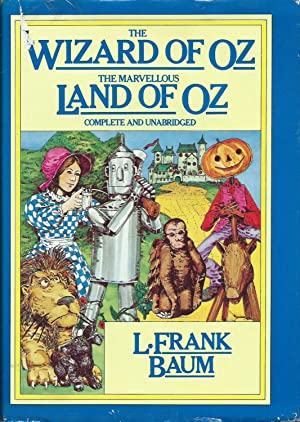 The Wizard of Oz and The Marvellous Land of Oz