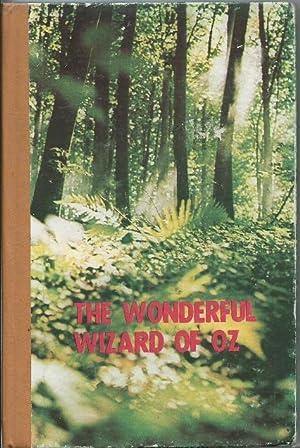 The Wonderful Wizard of Oz: Baum, L. Frank